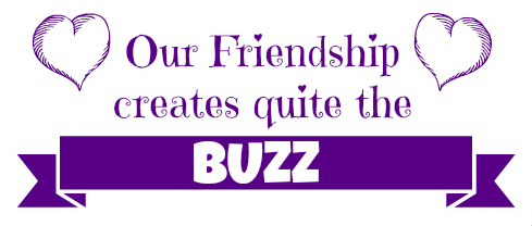 Our friendship creates quite the BUZZ! (Tutorial and Free Printable)